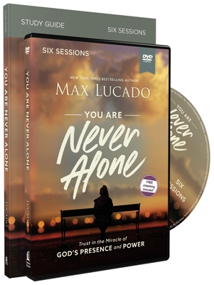 You Are Never Alone Study Guide with DVD: Trust in the Miracle of God's Presence and Power Cover Image