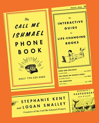 The Call Me Ishmael Phone Book: An Interactive Guide to Life-Changing Books Cover Image