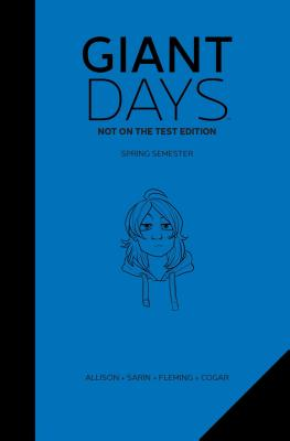 Giant Days: Not On The Test Edition Vol. 2 Cover Image