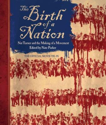 The Birth of a Nation: Nat Turner and the Making of a Movement Cover Image