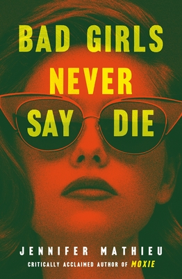 Bad Girls Never Say Die Cover Image