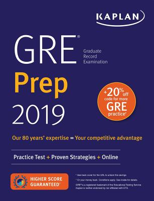 GRE Prep 2019: Practice Tests + Proven Strategies + Online (Kaplan Test Prep) Cover Image