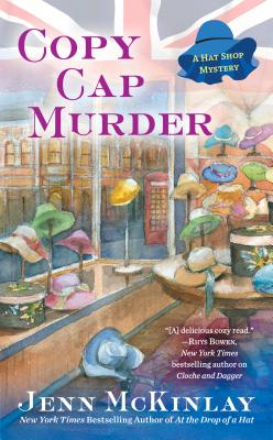 Copy Cap Murder (A Hat Shop Mystery #4) Cover Image