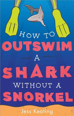 How to Outswim a Shark Without a Snorkel (My Life Is a Zoo #2) Cover Image