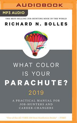 What Color Is Your Parachute? 2019: A Practical Manual for Job-Hunters and Career-Changers Cover Image