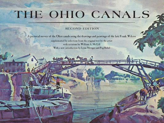 The Ohio Canals: Second Edition Cover Image