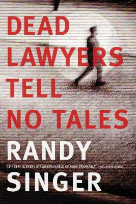 Dead Lawyers Tell No Tales Cover