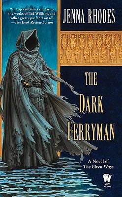 The Dark Ferryman (Elven Ways #2) Cover Image