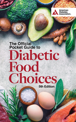 The Official Pocket Guide to Diabetic Food Choices, 5th Edition Cover Image
