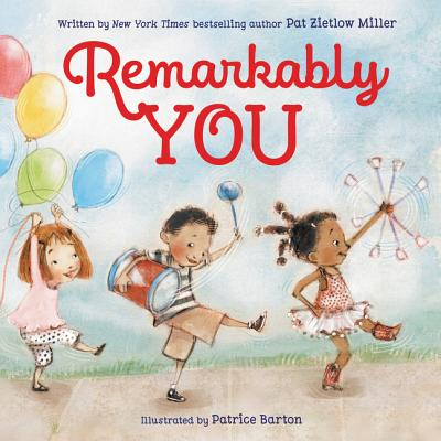 Remarkable You by Pat Zietlow Miller