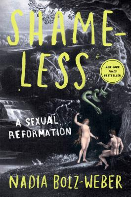 Shameless: A Sexual Reformation Cover Image
