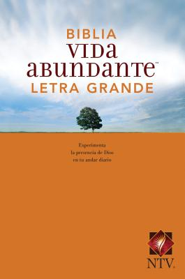 Biblia Vida Abundante Ntv, Letra Grande Cover Image