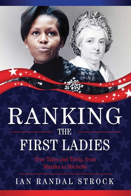 Cover for Ranking the First Ladies