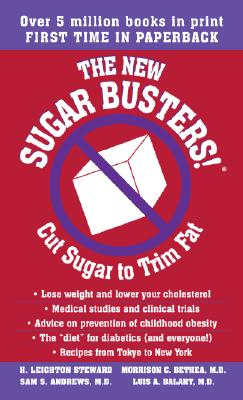 The New Sugar Busters!: Cut Sugar to Trim Fat Cover Image