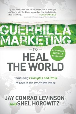 Jay conrad levinson guerrilla marketing