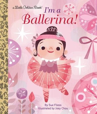 I'm a Ballerina! (Little Golden Book) Cover Image