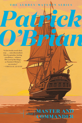 Master and Commander (Aubrey/Maturin Novels #1) Cover Image