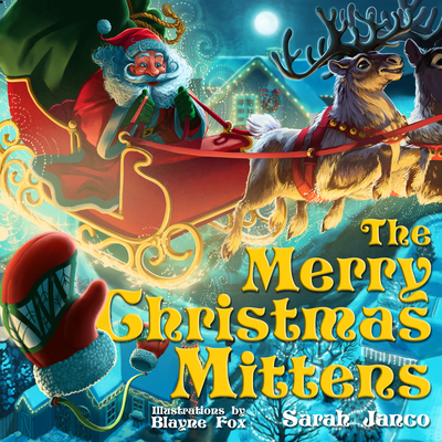 Cover for The Merry Christmas Mittens