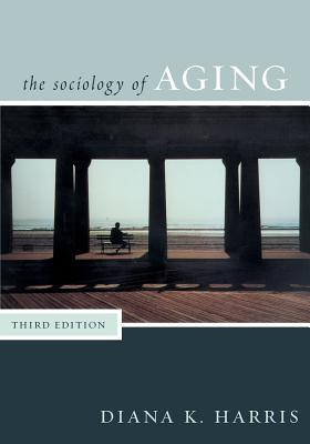 Sociology of Aging, Third Edition Cover Image