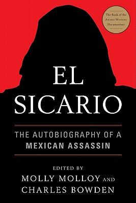 El Sicario: The Autobiography of a Mexican Assassin Cover Image