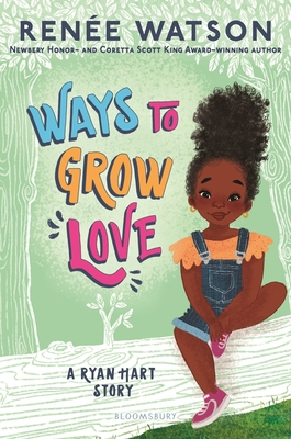Ways to Grow Love (A Ryan Hart Novel) Cover Image