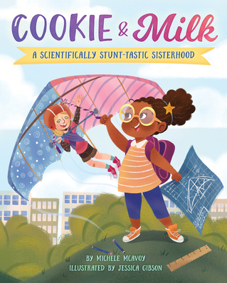 Cookie & Milk:  A Scientifically Stunt-tastic Sisterhood  Cover Image
