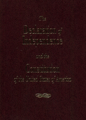 The Declaration of Independence and the Consitution of the United States Cover Image