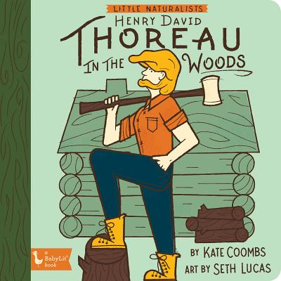 Little Naturalist: Henry David Thoreau in the Woods Cover Image
