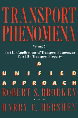 Transport Phenomena: A Unified Aprroach Vol. 2 Cover Image