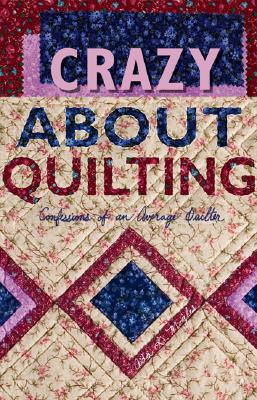 Crazy about Quilting Cover