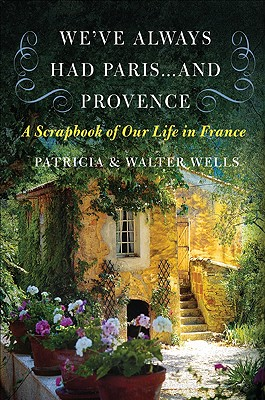 We've Always Had Paris... and Provence Cover