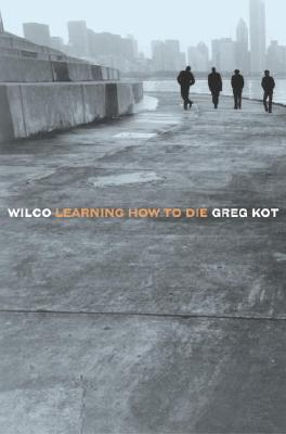 Wilco: Learning How to Die Cover Image