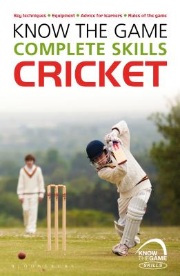 Know the Game: Complete skills: Cricket Cover Image