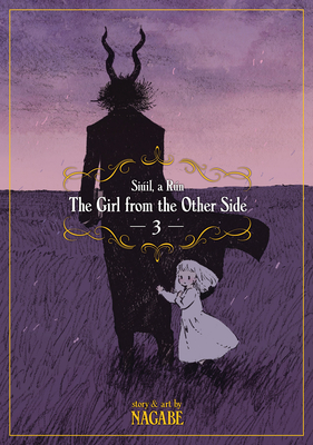 The Girl From the Other Side: Siúil, a Rún Vol. 3 Cover Image