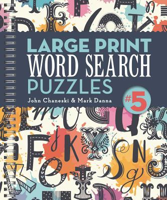 Large Print Word Search Puzzles 5, Volume 4 Cover Image