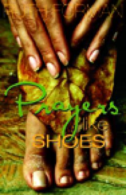 Prayers Like Shoes (Hedgebrook Writer's) Cover Image