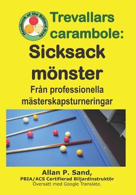 Trevallars Carambole - Sicksack Mönster: Från Professionella Mästerskapsturneringar Cover Image