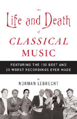 The Life and Death of Classical Music Cover