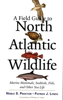 Cover for A Field Guide to North Atlantic Wildlife