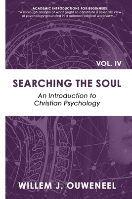 Searching the Soul: An Introduction to Christian Psychology Cover Image