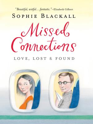 Missed Connections: Love, Lost & Found Cover Image