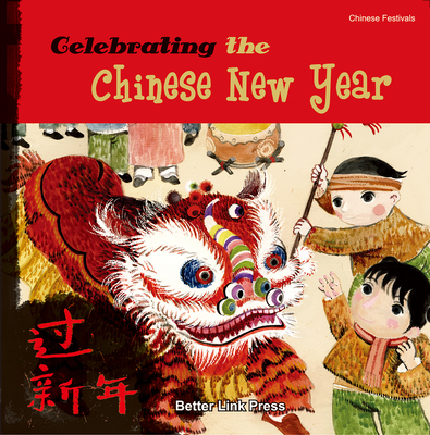 Celebrating the Chinese New Year Cover Image