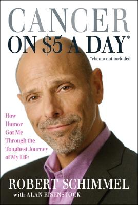 Cancer on Five Dollars a Day* (*chemo not included) Cover