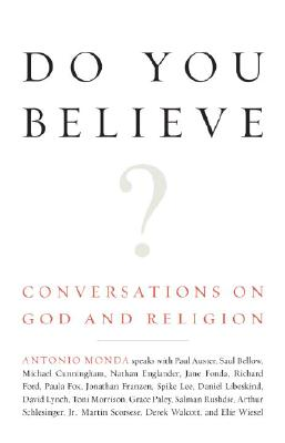 Do You Believe?: Conversations on God and Religion Cover Image