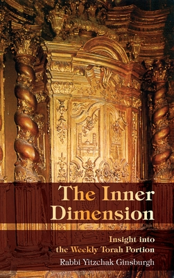 The Inner Dimension: Insight in the Weekly Torah Portion Cover Image