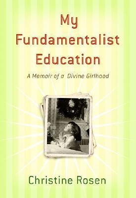 My Fundamentalist Education Cover