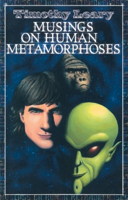 Musings on Human Metamorphoses (Leary) Cover Image