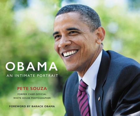 Obama: An Intimate Portrait by Pete Souza, Little Brown, $50, 9780316512589