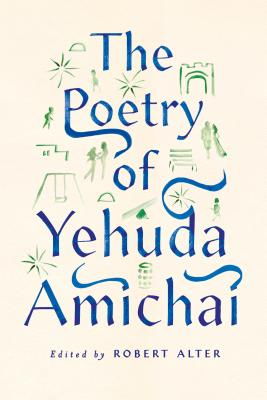 The Poetry of Yehuda Amichai Cover Image