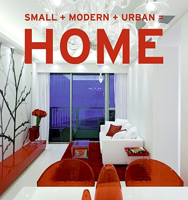Small + Modern + Urban = Home Cover